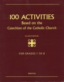 Book cover: '100 Activities Based on the Catechism of the Catholic Church'