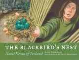 """Book cover: '<The Blackbird's Nest: Saint Kevin of Ireland>'"""