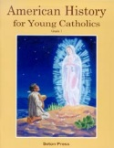 Book cover: 'American History for Young Catholics, Grade 1'