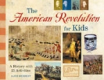 Book cover: 'The American Revolution for Kids, A History with 21 Activities'