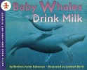 Book cover: 'Baby Whales Drink Milk'