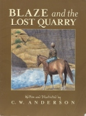 Book cover: 'Blaze and the Lost Quarry'