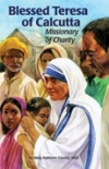 Book cover: 'Blessed Teresa of Calcutta, Missionary of Charity'