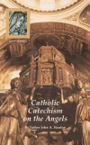 Book cover: 'Catholic Catechism on the Angels'