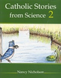 Book cover: 'Catholic Stories from Science 2'