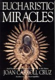 Book cover: 'Eucharistic Miracles and Eucharistic Phenomena in the Lives of the Saints'