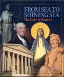 Book cover: 'From Sea to Shining Sea: The Story of America'