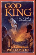 Book cover: 'God King: A Story in the Days of King Hezekiah'