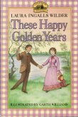 Book cover: 'These Happy Golden Years'