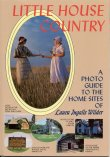 Book cover: 'Little House Country, A Photo Guide to the Home Sites of Laura Ingalls Wilder'