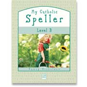 Book cover: 'My Catholic Speller (Level B)'