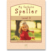Book cover: 'My Catholic Speller (Level D)'