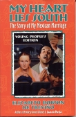 Book cover: 'My Heart Lies South: The Story of My Mexican Marriage (Young People's Edition)'