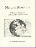 Book cover: 'Natural Structure: A Montessori Approach to Classical Education at Home'