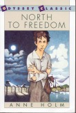 Book cover: 'North to Freedom'