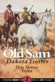 Book cover: 'Old Sam, Dakota Trotter'