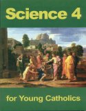 Book cover: 'Science 4 for Young Catholics'