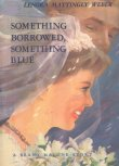 Book cover: 'Something Borrowed, Something Blue'