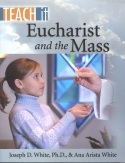 Book cover: 'Teach It: Eucharist and the Mass'