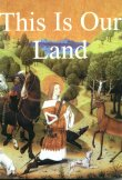 Book cover: 'This is Our Land'