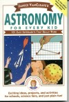 Book cover: 'Astronomy for Every Kid'