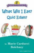 Book cover: 'What Will I Eat?/Quid Edam?: An I Am Reading Latin Book'