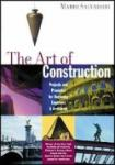 Book cover: 'The Art of Construction: Projects and Principles for Beginning Engineers and Architects'