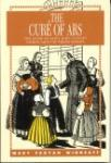 Book cover: 'The Cure of Ars: The Story of Saint John Vianney, Patron Saint of Parish Priests'