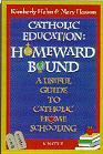 Book cover: 'Catholic Education: Homeward Bound'