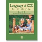 Book cover: 'Language of God for Little Folks (Level B)'
