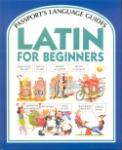 Book cover: 'Latin for Beginners (Passport's Language Guides'