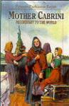 Book cover: 'Mother Cabrini: Missionary to the World'