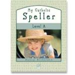 Book cover: 'My Catholic Speller (Level A)'