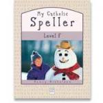 Book cover: 'My Catholic Speller (Level F)'