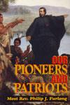 Book cover: 'Our Pioneers and Patriots'