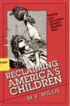 Book cover: 'Reclaiming America's Children: Raising and Educating Morally Healthy Kids'
