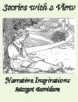 Book cover: 'Stories with a View, Narrative Inspirations, Selected Poetry and Paintings, Story starters for Grades 3-4'