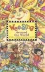 Book cover: 'Wee Sing: Around the World'